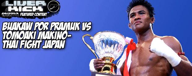 Buakaw Por Pramuk vs Tomoaki Makino-Thai Fight Japan