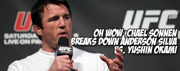 Oh wow, Chael Sonnen breaks down Anderson Silva vs. Yushin Okami