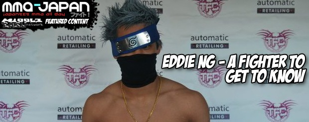 Eddie Ng – A Fighter To Get To Know