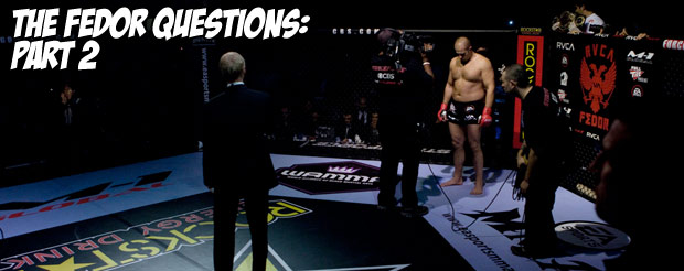 The Fedor Questions: part 2