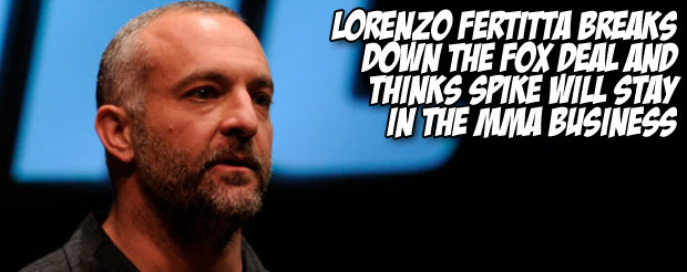 Lorenzo Fertitta breaks down the Fox deal and thinks Spike will stay in the MMA business