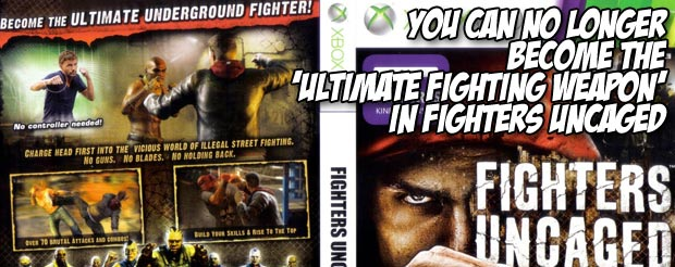 You can no longer become the 'Ultimate Fighting weapon' in Fighters Uncaged
