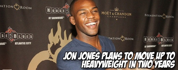Jon Jones plans to move up to heavyweight in two years