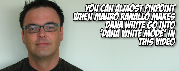 You can almost pinpoint when Mauro Ranallo makes Dana White go into 'Dana White mode' in this video