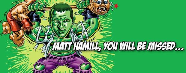 Matt Hamill, you will be missed…