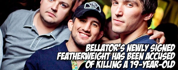 Bellator's newly signed featherweight has been accused of killing a 19-year-old