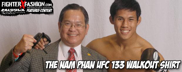 The Nam Phan UFC 133 walkout shirt