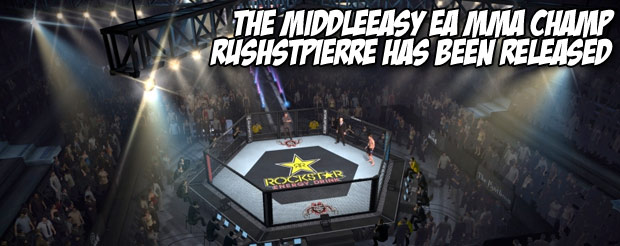 The MiddleEasy EA MMA champ RUSHSTPIERRE has been released