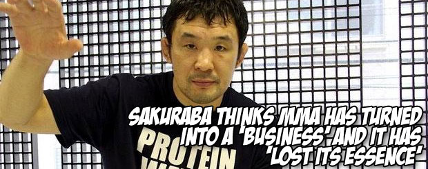 Sakuraba thinks MMA has turned into a 'business' and it has 'lost its essence'