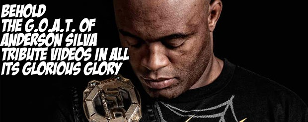 Behold the GOAT of Anderson Silva tribute videos in all its glorious glory