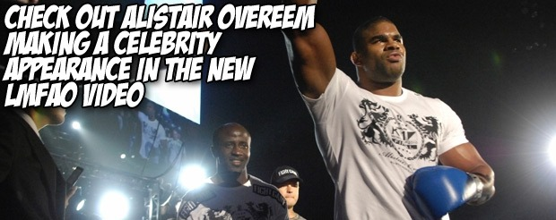 Check out Alistair Overeem making a celebrity appearance in the new LMFAO video