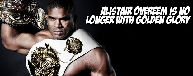 Alistair Overeem is no longer with Golden Glory