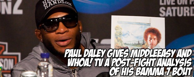 Paul Daley gives MiddleEasy and Whoa! TV a post-fight analysis of his BAMMA 7 bout