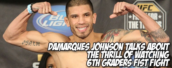 DaMarques Johnson talks about the thrill of watching 6th graders fist fight