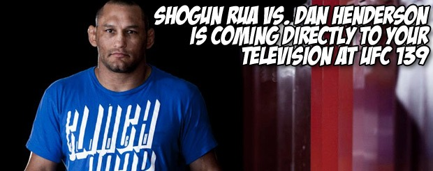 Shogun Rua vs. Dan Henderson is coming directly to your television at UFC 139