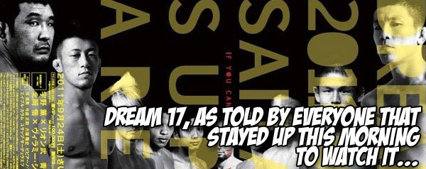 Dream 17, as told by everyone that stayed up this morning to watch it…