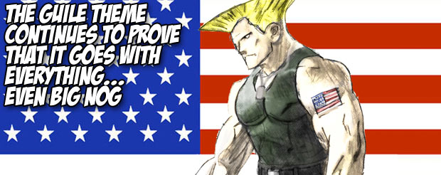 The Guile theme continues to prove that it goes with everything…Even Big Nog