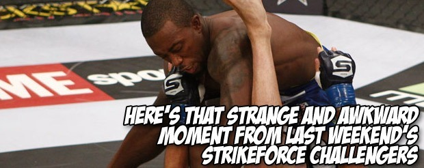 Here's that strange and awkward moment from last weekend's Strikeforce Challengers