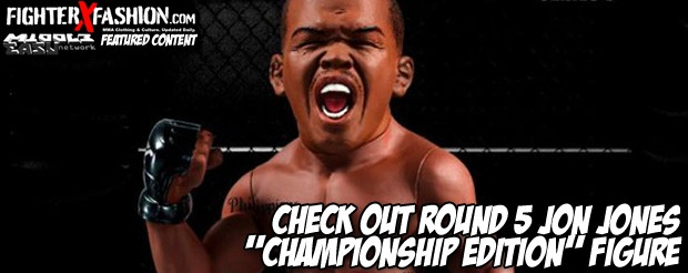 "Check out Round 5 Jon Jones ""Championship Edition"" Figure"