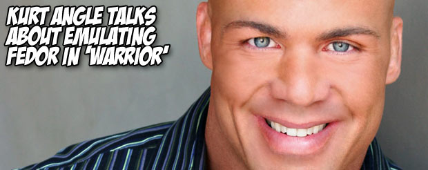 Kurt Angle talks about emulating Fedor in 'Warrior'