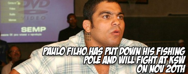 Paulo Filho has put down his fishing pole and will fight at KSW on Nov 20th