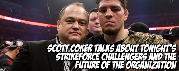 Scott Coker talks about tonight's Strikeforce Challengers and the future of the organization