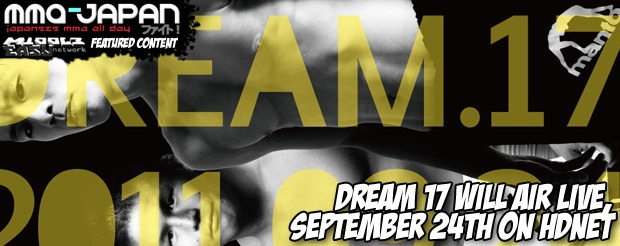 Dream 17 will air LIVE, September 24th on HDNet