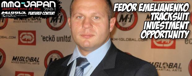 Fedor Emelianenko tracksuit investment opportunity