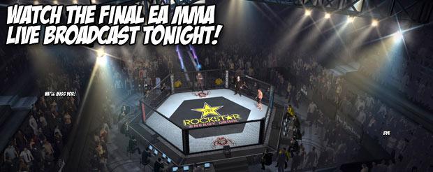 Watch the final EA MMA Live Broadcast tonight!