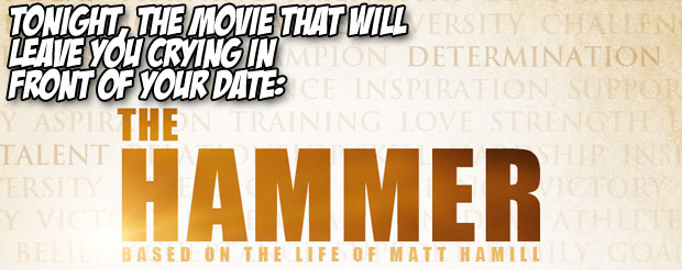 Tonight, the movie that will leave you crying in front of your date: The Hammer