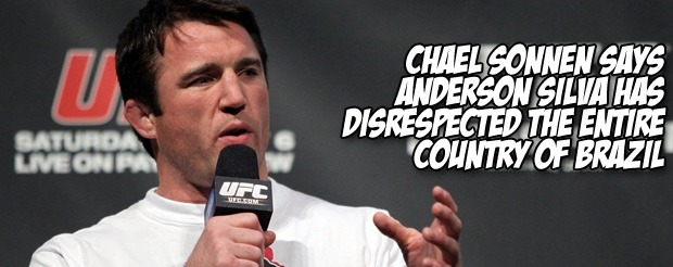 Chael Sonnen says Anderson Silva has disrespected the entire country of Brazil