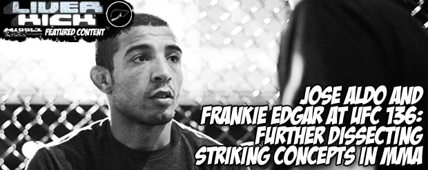 Jose Aldo and Frankie Edgar at UFC 136: further dissecting striking concepts in MMA