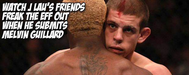 Watch J Lau's friends freak the eff out when he submits Melvin Guillard