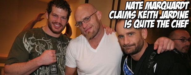 Nate Marquardt claims Keith Jardine is quite the chef
