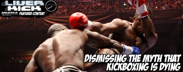 Dismissing the myth that kickboxing is dying