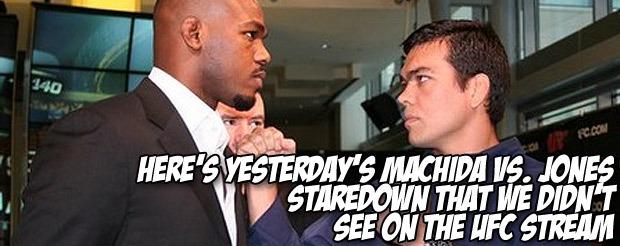 Here's yesterday's Machida vs. Jones staredown that we didn't see on the UFC stream