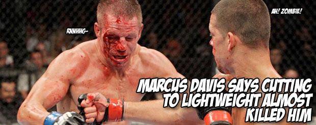 Marcus Davis said cutting to lightweight almost killed him