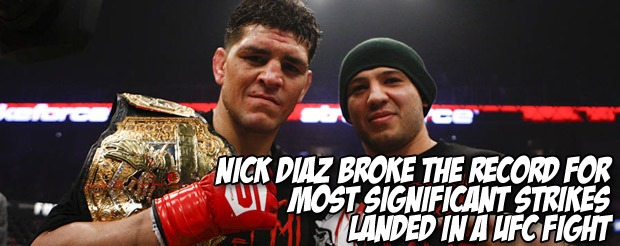 Nick Diaz broke the record for most significant strikes landed in a UFC fight