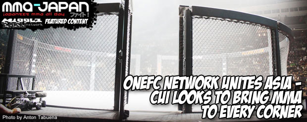 OneFC Network Unites Asia – Cui Looks to Bring MMA to Every Corner