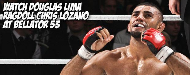 Watch Douglas Lima ragdoll Chris Lozano at Bellator 53
