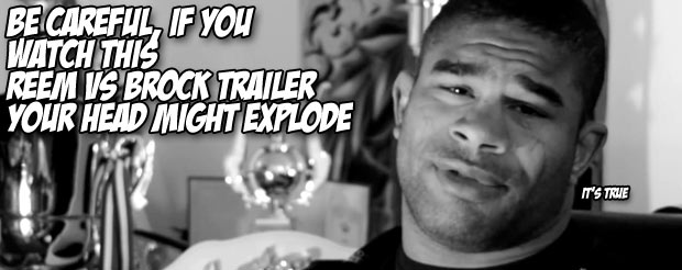 Be careful, if you watch this Reem vs Brock trailer your head might explode