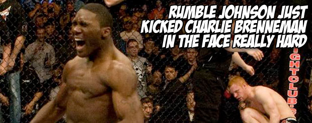 Rumble Johnson just kicked Charlie Brenneman in the face really hard