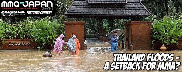 Thailand Floods – A Setback for MMA?