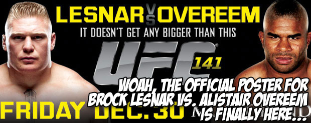 Woah, the official poster for Brock Lesnar vs. Alistair Overeem is finally here…