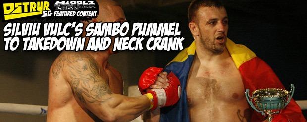 Silviu Vulc's sambo pummel to takedown and neck crank