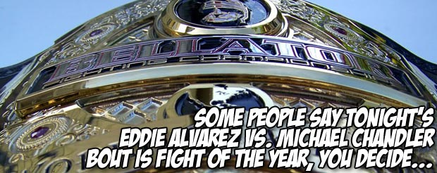 Some people say tonight's Eddie Alvarez vs. Michael Chandler bout is Fight of the Year, you decide…