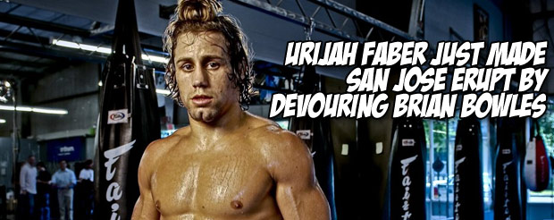 Urijah Faber just made San Jose erupt by devouring Brian Bowles