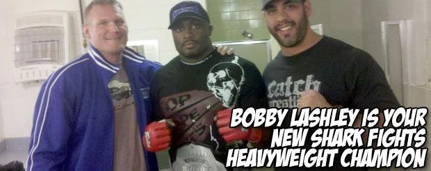 Bobby Lashley is your new Shark Fights Heavyweight Champion