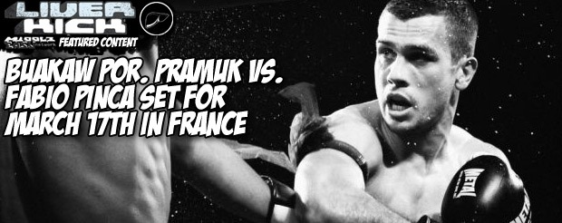Buakaw Por. Pramuk vs. Fabio Pinca set for March 17th in France