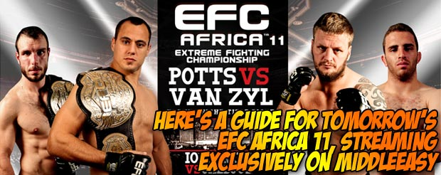 Here's your handy guide for tomorrow's EFC Africa 11, streaming exclusively on MiddleEasy
